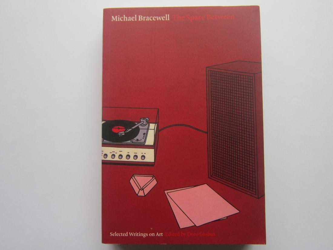 Michael Bracewell's 'The Space Between'