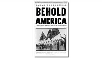The front cover of Sarah Churchwell's book Behold, America