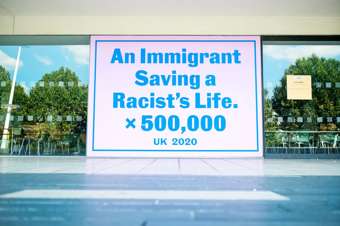 Everyday Heroes: Installation view of Jeremy Deller, An immigrant saving a racist's life x 500,000, 2020at Southbank Centre's Everyday Heroes, on until 7 November 2020. Copyright the artist. Photo credit_ Linda Nylind