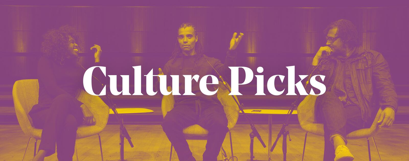 Culture Picks Graphic featuring June Sarpong, Akala and David Olusoga and the wrods 'Culture Picks'