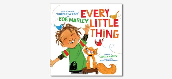Front cover of Every Little Thing by Cedella Marley