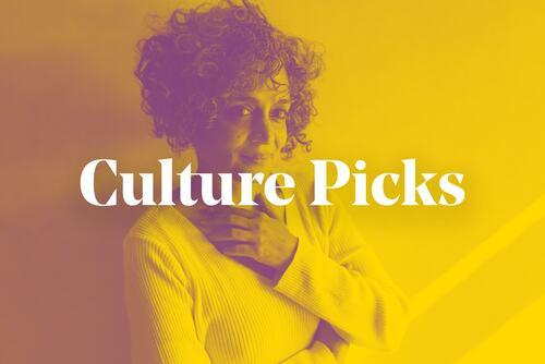 Culture Picks graphic featuring Arundhati Roy